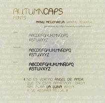 Autumn Caps font design by Manu Mediaoreja. Un proyecto de Diseño editorial, Diseño gráfico y Tipografía de Manu Díez         - 18.10.2016