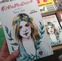 """Ilustración de portada y letterings del libro """"En Pau m'ha deixat"""" de Núria Casas. Um projeto de Ilustração de Marina Muñoz García         - 19.10.2015"""