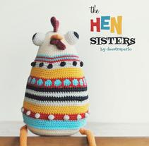 The Hen Sisters. Um projeto de Design de personagens, Artesanato e Design de brinquedos de Maria Sommer         - 27.08.2015