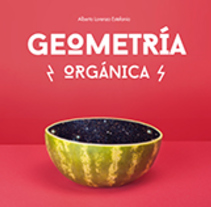 GEOMETRÍA ORGÁNICA II / Fotografía de producto. Un proyecto de Diseño, Fotografía, Dirección de arte, Diseño editorial, Cocina y Diseño gráfico de Alberto Lorenzo Estefanía - 01-01-2017
