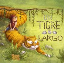 Un Tigre Muy Largo. Um projeto de Ilustração de Zoraida Zaro         - 11.01.2017