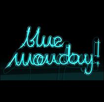 Blue Monday 3D Neon Lights. Um projeto de Design, 3D e Tipografia de Rebeca G. A         - 16.01.2017