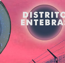 Distrito Entebras. A Multimedia project by Frank Romero         - 18.01.2017
