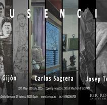 Cartel exposición: Ausencia. Gil Gijón, Carlos Sagrera y Josep Tornero. A Graphic Design project by Gil Gijón         - 29.05.2015