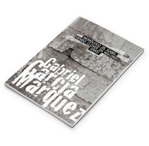 Monólogo de Isabel viendo llover en Macondo /Gabriel García Márquez. A Editorial Design project by Rocío Peña del Río         - 14.01.2014