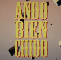 Spot // Ando Bien Chido (Clothing). A Animation project by Arturo Aguilar         - 19.09.2016