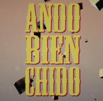 Spot // Ando Bien Chido (Clothing). Un proyecto de Animación de Arturo Aguilar         - 19.09.2016