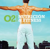O2 NUTRICIÓN & FITNESS | Nutrición y suplementación deportiva. Un proyecto de Dirección de arte, Br, ing e Identidad, Diseño gráfico y Diseño de interiores de Fran  Sánchez - 16-12-2012