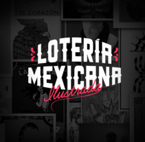 Lotería Mexicana Ilustrada. A Illustration, Graphic Design, and Painting project by Leon de la Cruz - 12-05-2017