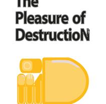 The Pleasure of Destruction. A Graphic Design&Industrial Design project by Guillermo Gutiérrez         - 05.06.2017