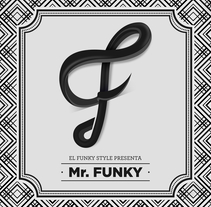 Cover Mr. Funky. A Design, Art Direction, Graphic Design, and Calligraph project by Maikel Martínez Pupo - 05-07-2017