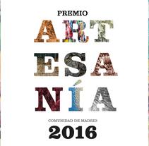 Folleto y banners para el premio de Artesanía 2016. Un proyecto de Diseño editorial de Jonatan Ramírez Pacha - 26-04-2016