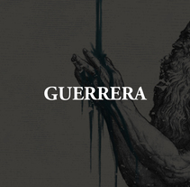 Guerrera | Fetitxe. A Illustration, Advertising, and Graphic Design project by Anthony Dexter         - 04.02.2017
