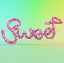 Sweet. A 3D, and Lettering project by Toni Buenadicha         - 23.09.2017