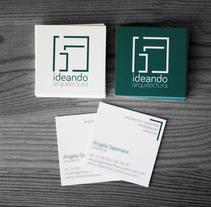 Imagen corporativa - Ideando Arquitectura. Un proyecto de Br, ing e Identidad y Diseño gráfico de Jesús Villalta - 14-09-2015
