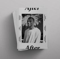 After – magazine. Um projeto de Direção de arte, Design editorial e Design gráfico de Lourdes Ruiz-Ruano Blasco         - 10.06.2017