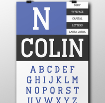 Tipografia Colin | Colin Font. A Graphic Design, T, and pograph project by Laura Jorba Torras - 27-10-2017