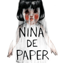 Nina de paper. A Film, Video, TV, and Film project by Estela Moreno         - 07.09.2017