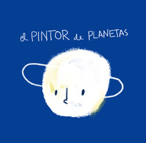 Pintor de planetas: Personaje de mi album ilustrado. A Illustration, and Animation project by Paúlo Sánchez         - 09.12.2017