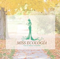Logotipo- Miss Ecología. Um projeto de Design de Jacqueline Sánchez         - 06.03.2016